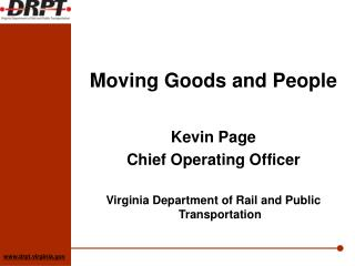 Kevin Page Chief Operating  Officer Virginia  Department of Rail and Public Transportation
