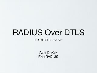 RADIUS Over DTLS