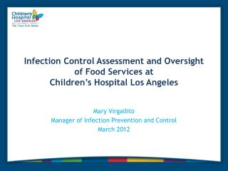 Infection Control Assessment and Oversight of Food Services at  Children's Hospital Los Angeles