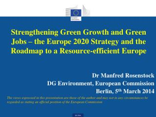 Strengthening  Green Growth  and  Green Jobs –  the  Europe 2020  Strategy and the  Roadmap  to  a  Resource-efficient