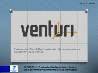 FP7-ICT-2011-1.5 Networked Media and Search Systems  End-to-end Immersive and Interactive Media Technologies
