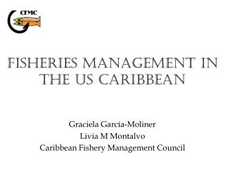 Fisheries Management in the US Caribbean
