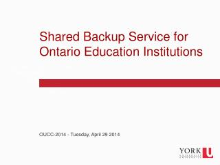 Shared Backup Service for Ontario Education Institutions
