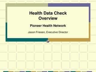 Health Data Check Overview