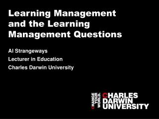 Learning Management and the Learning Management Questions