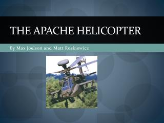 The Apache Helicopter