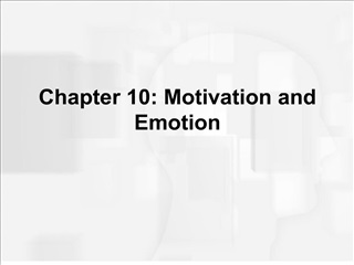 chapter 10: motivation and emotion