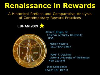 Renaissance in Rewards A Historical Preface and Comparative Analysis of Contemporary Reward Practices