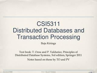 CSI5311  Distributed  Databases and Transaction Processing
