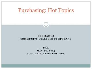 Purchasing: Hot Topics