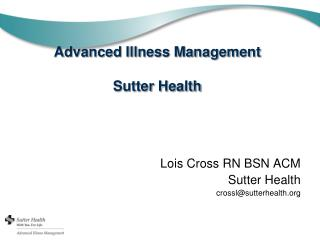 Advanced Illness Management Sutter Health