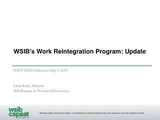 WSIB's  Work Reintegration Program: Update