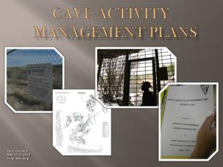 Cave Activity /  Management Plans