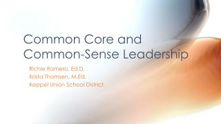 Common Core and Common-Sense Leadership