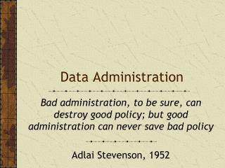 Data Administration