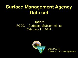 Surface Management Agency  Data set
