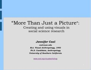 """More Than Just a Picture "":  Creating and using visuals in  social science research"