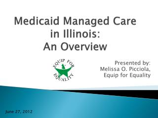 Medicaid Managed Care in Illinois: An Overview