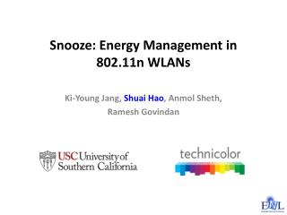 Snooze: Energy Management in 802.11n WLANs
