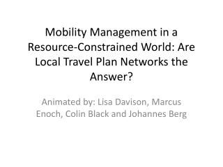Mobility Management in a Resource-Constrained World: Are Local Travel Plan Networks the Answer?
