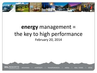 energy  management = the key to high performance February 20, 2014