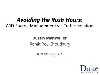 Avoiding the Rush Hours: WiFi  Energy Management via Traffic Isolation