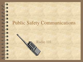 public safety communications