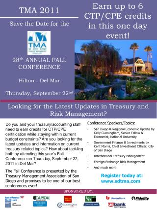 TMA  2011 Save the Date for the 28 th  ANNUAL  FALL CONFERENCE Hilton -  Del Mar Thursday, September  22 nd