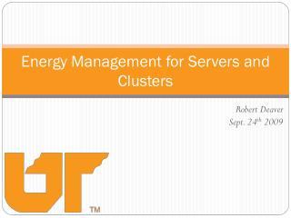 Energy Management for Servers and Clusters