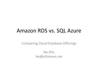 Amazon RDS vs. SQL Azure