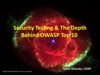 Security Testing & The Depth Behind OWASP Top 10