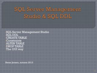 SQL Server Management Studio & SQL DDL