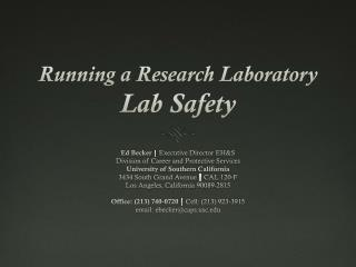 Running a Research Laboratory  Lab Safety