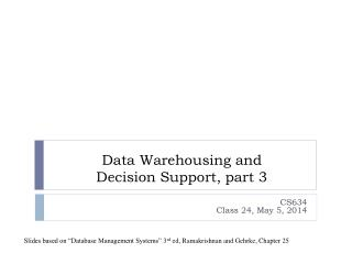 Data Warehousing and  Decision Support, part  3