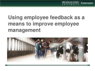 Using employee feedback as a means to improve employee management