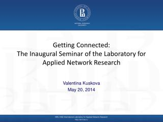 Getting Connected: The Inaugural Seminar of the Laboratory for Applied Network Research
