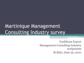Martinique Management Consulting Industry survey