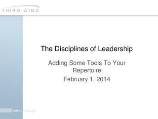 The Disciplines of Leadership