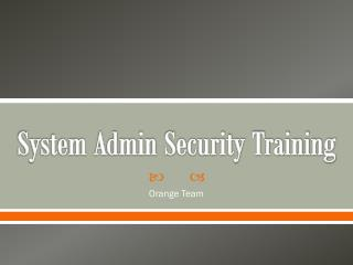 System Admin Security Training