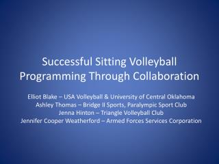Successful  Sitting Volleyball Programming Through  Collaboration