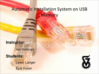 Automatic Installation System on USB Memory