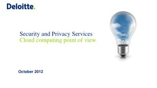 Security and Privacy Services Cloud computing point of view