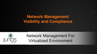 Network Management  Visibility and Compliance