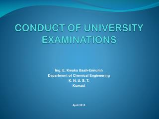 CONDUCT OF  UNIVERSITY   EXAMINATIONS