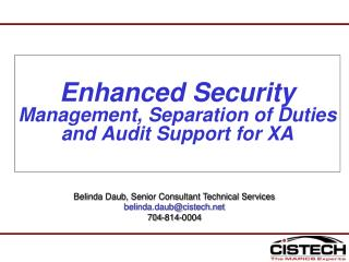 Enhanced Security Management, Separation of Duties and Audit Support for XA