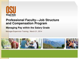 Professional Faculty—Job  Structure  and  Compensation Program  Managing Pay within the Salary Grade