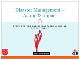 Disaster Management – Action & Impact