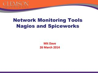 Network Monitoring Tools Nagios  and  Spiceworks
