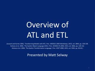 Overview of  ATL and ETL
