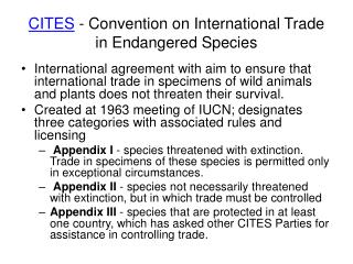CITES  - Convention on International Trade in Endangered Species